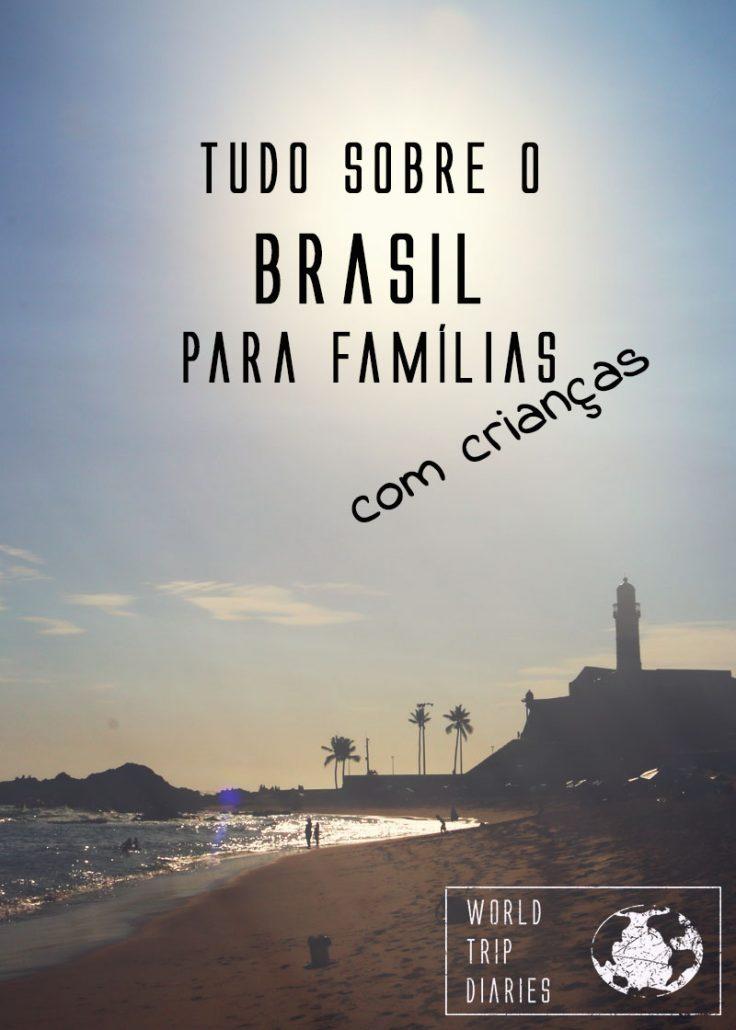 Um guia para famílias planejando uma viagem ao Brasil.