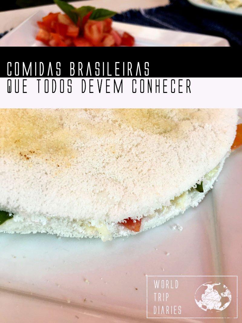 Comida brasileira é amor! Aqui estão as nossas favoritas!