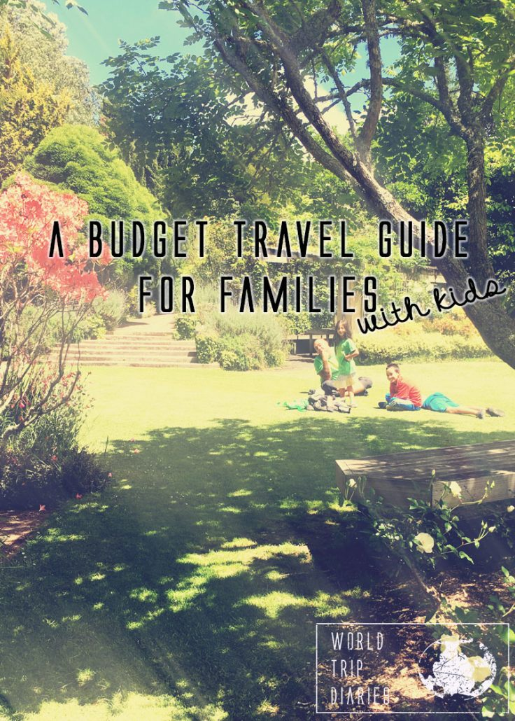 Tips on how to make travel more affordable for families by a family traveling full time for the last 2 years.