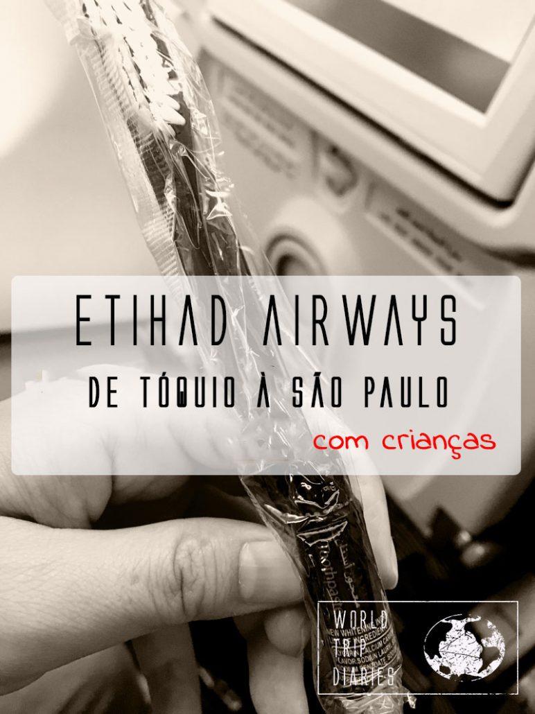 Voamos do Japão para o Brasil com a Etihad. Um dos vôos mais longos da nossa vida, com 4 crianças. Quer saber como foi? Clique!