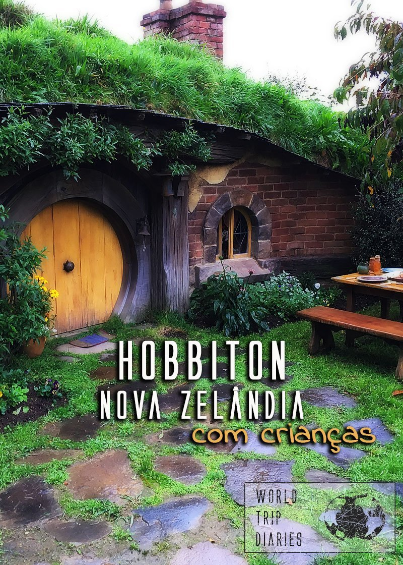Visitamos Hobbiton, na Nova Zelândia, com as crianças. A caçula tinha 1 ano quando fomos da primeira vez. Clique para saber como foi!