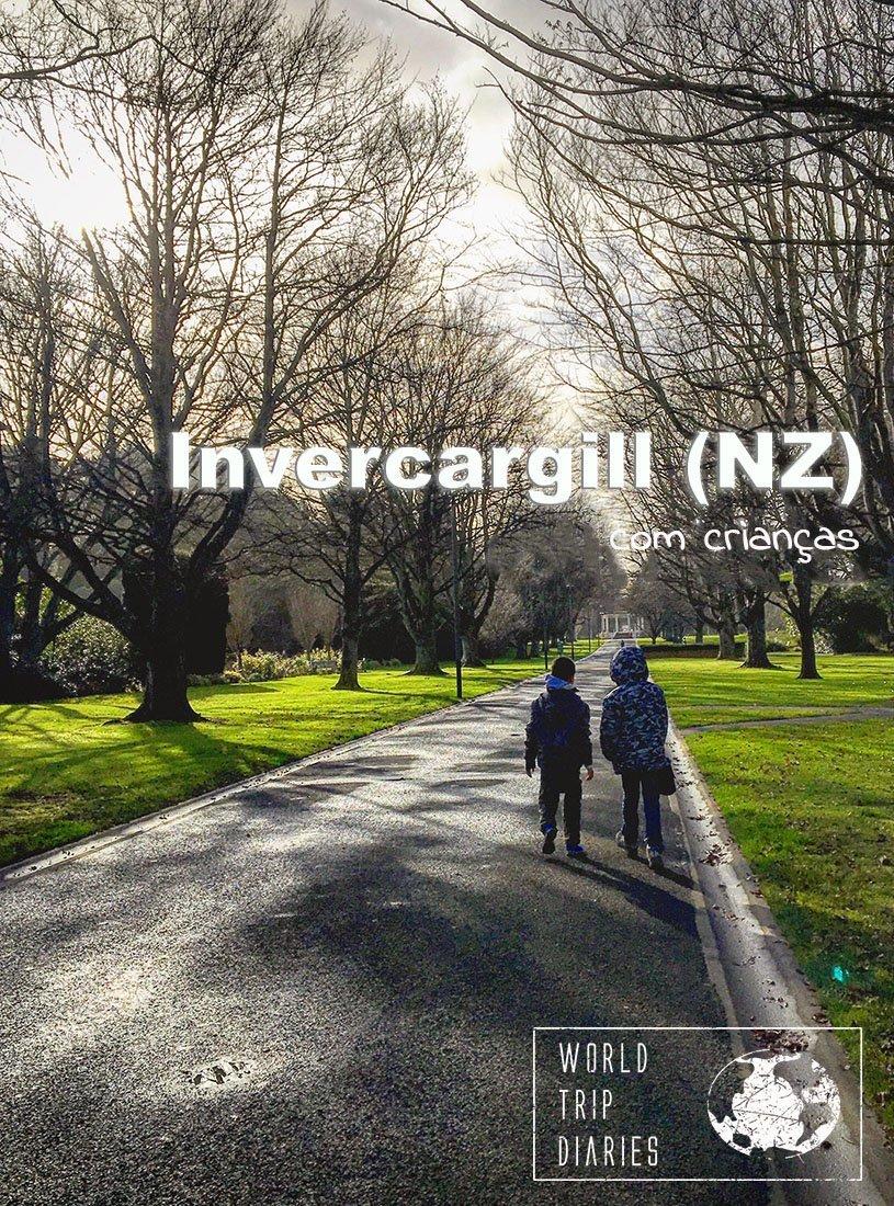 Invercargill fica no sul da Ilha Sul da Nova Zelândia. Estivemos lá com as crianças. Clique para ler mais!
