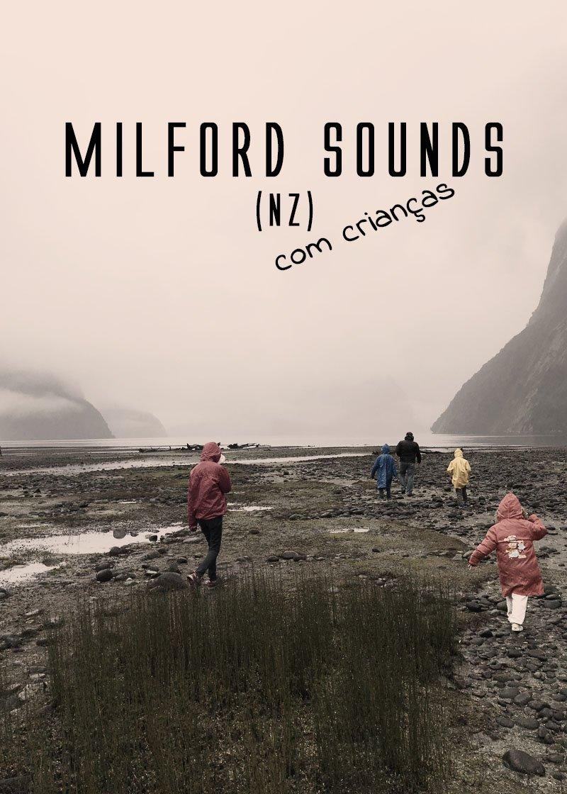Milford Sound é um dos lugares que todo mundo quer ver na NZ. Nós fomos, com as crianças. Veja como foi!