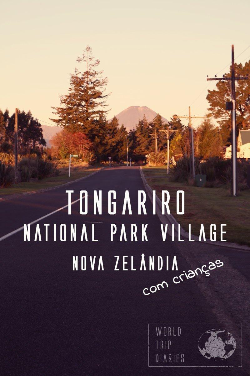 A Vila do Parque Nacional de Tongariro, na Nova Zelândia, é um lugar maravilhoso para se curtir a natureza e fazer muitas trilhas. A gente passou quase 3 semanas lá com as nossas crianças e amou todos os minutos! Clique para ler mais