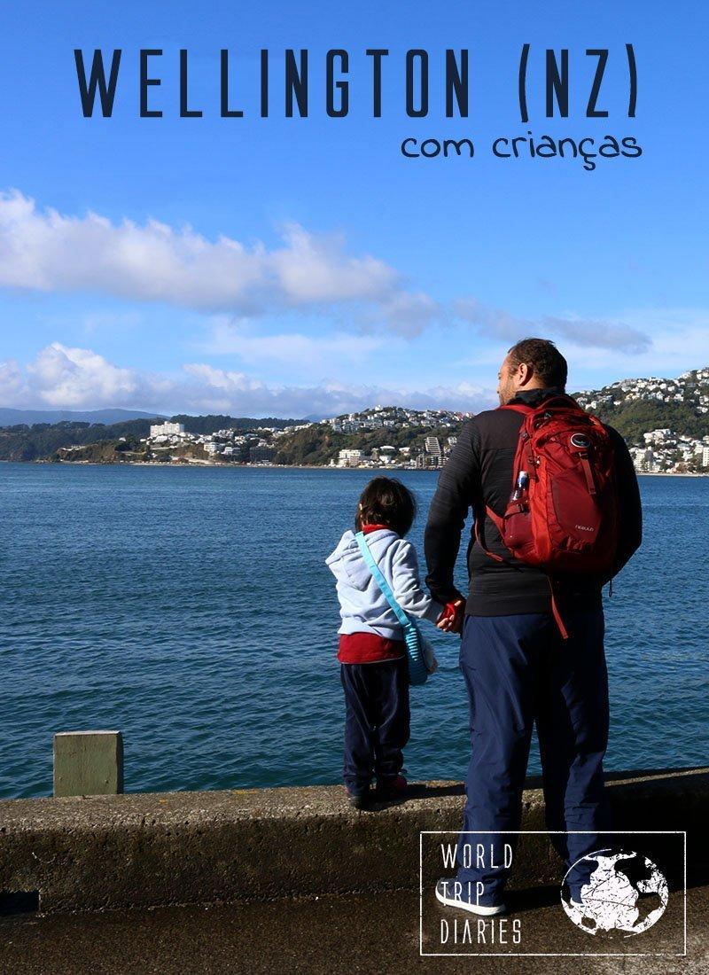 Wellington é a capital da NZ e é uma cidade fascinante! Clique para ver o que fazer com crianças por lá!