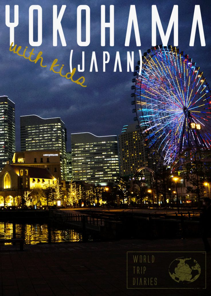 Yokohama with kids (Japan for families) | World Trip Diaries