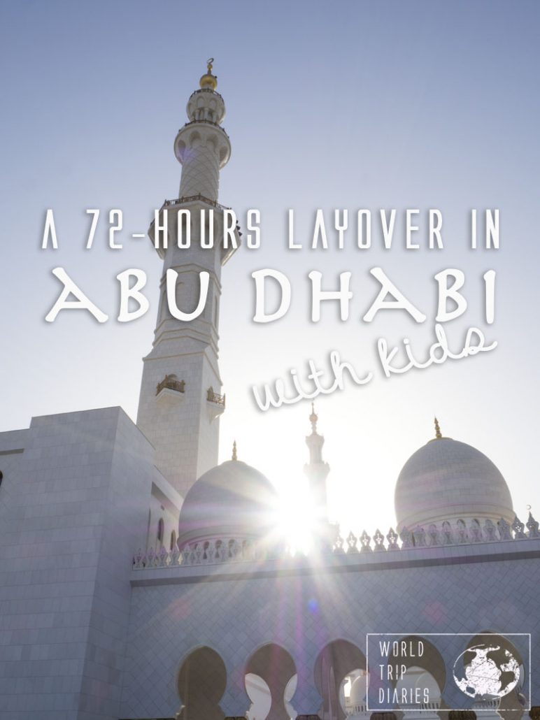 Abu Dhabi stopover with kids - UAE for families | World Trip Diaries
