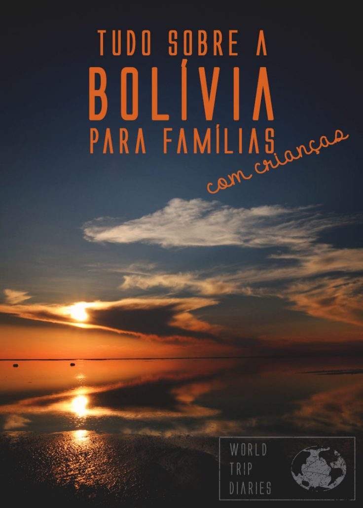 Fizemos um guia com toda a nossa experiência em terras bolivianas para quem está planejando uma viagem em família por lá! Clique para saber mais!