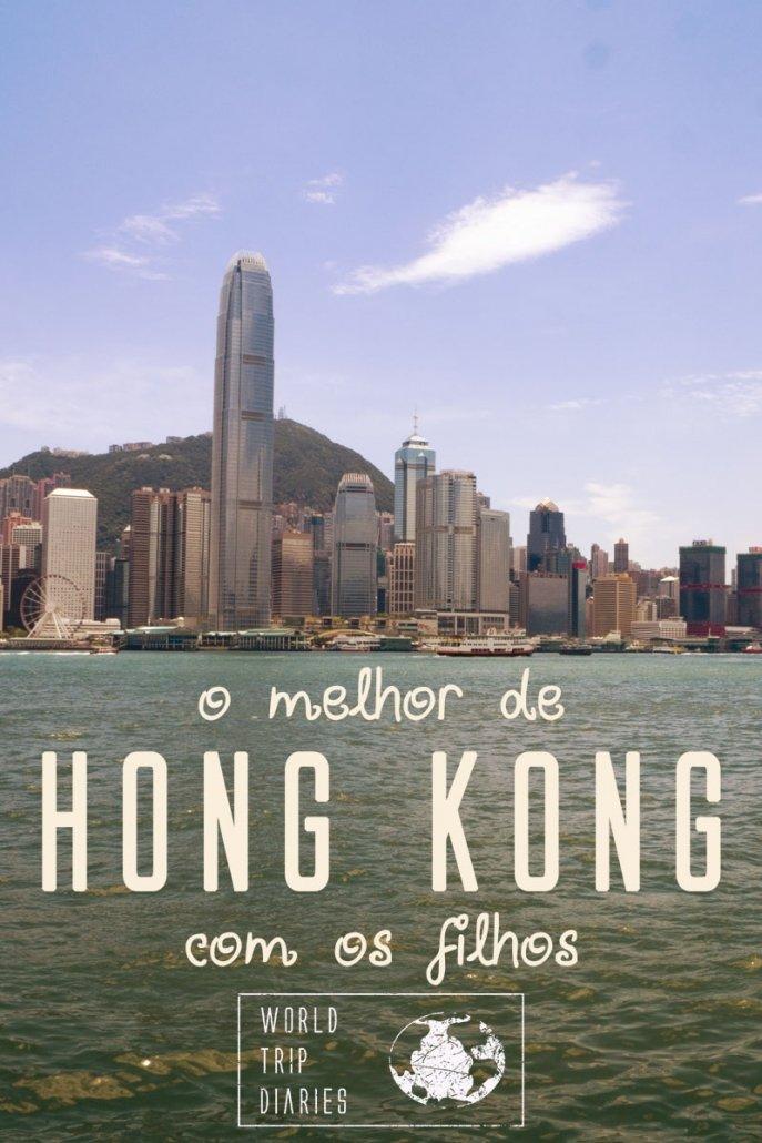 Clique para saber o que você não pode perder em Hong Kong quando estiver viajando com os filhos!