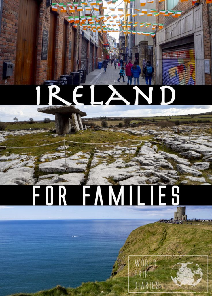 Planning your holidays in Ireland with kids? We're talking about the best of County Kerry, Clare, and Dublin! Click for more!