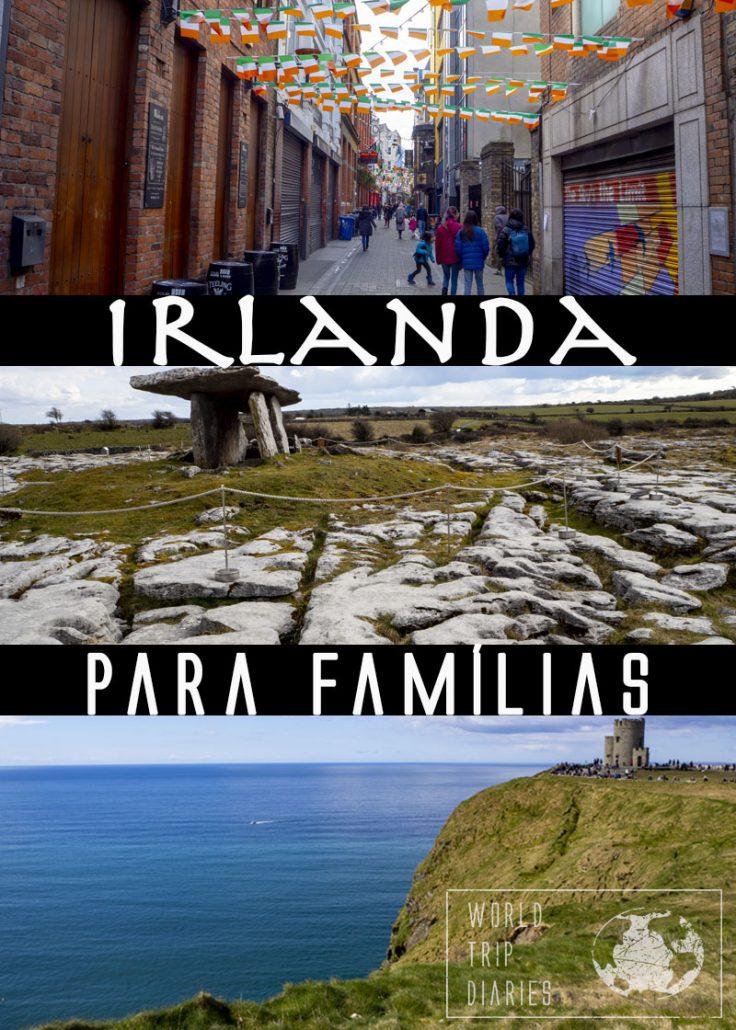 Clique para ver o guia com tudo sobre férias na Irlanda com crianças! A Irlanda é um país lindo! Não perca!